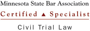 Minnesota State Bar Association Certified Civil Trial Specialist